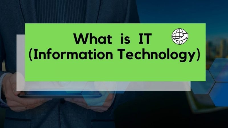 IT Information Technology kya hai –