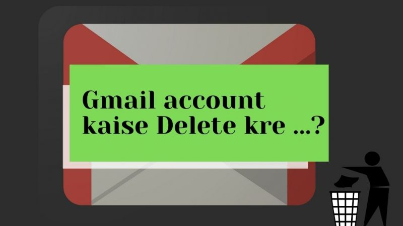 Gmail account kaise delete kre best method