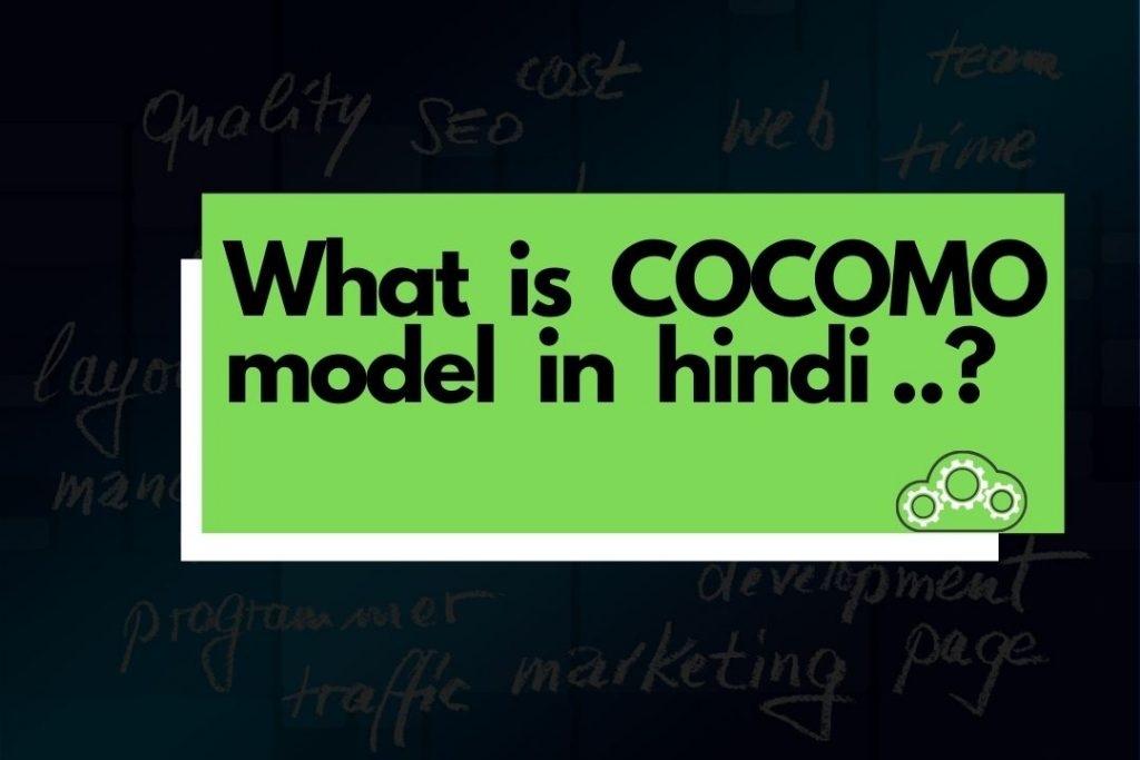 What is cocomo model in hindi(1)