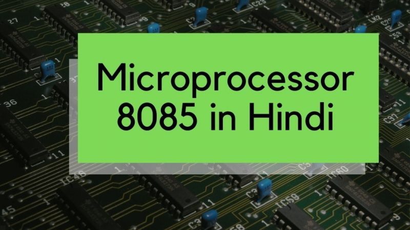 Microprocessor 8085  with block  diagram in Hindi