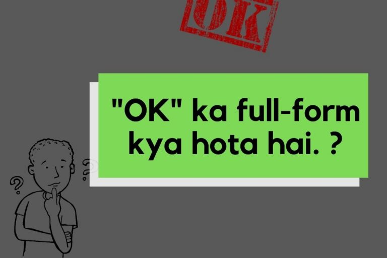 What is the full form of OK Hindi
